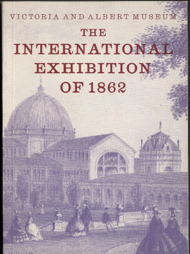 The International Exhibition of 1862. London International Exhibition. Catalogs: color.