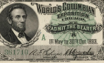 Admission ticket, Abraham Lincon, World's Columbian Exposition, 1893.