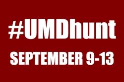 #UMDhunt September 9-13