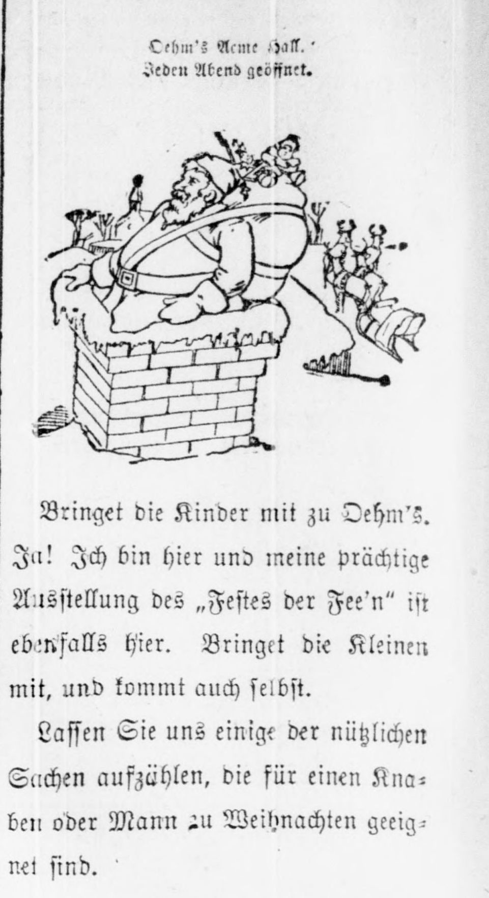 An image of Santa trying to fit down a chimney with an overflowing bag of toys from an adverstisement in Der Deutsche Correspondent, December 18, 1897.