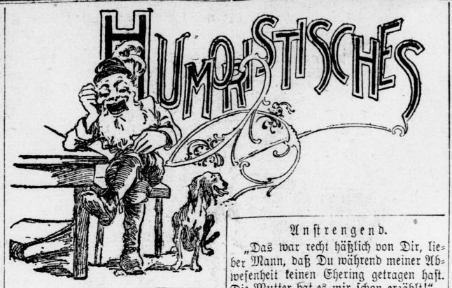 "Text reads ""Humoristisches"" with illustration of man and dog. From Der Deutsche Correspondent."