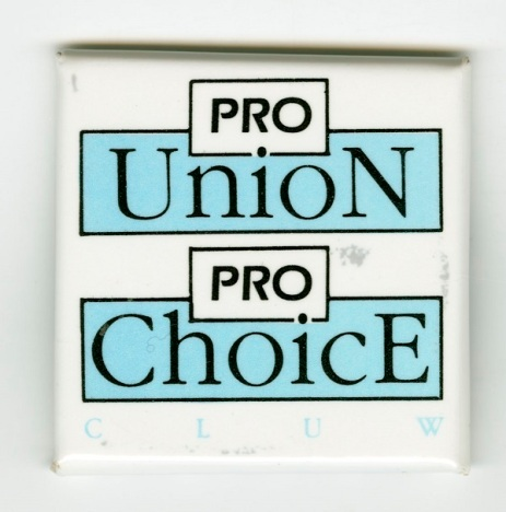 CLUW Pro-Choice Button